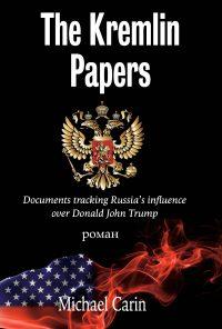 The Kremlin Papers